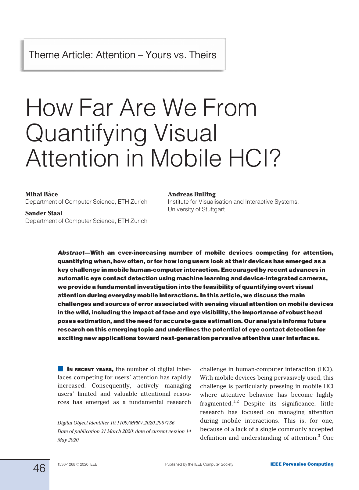 How far are we from quantifying visual attention in mobile HCI?