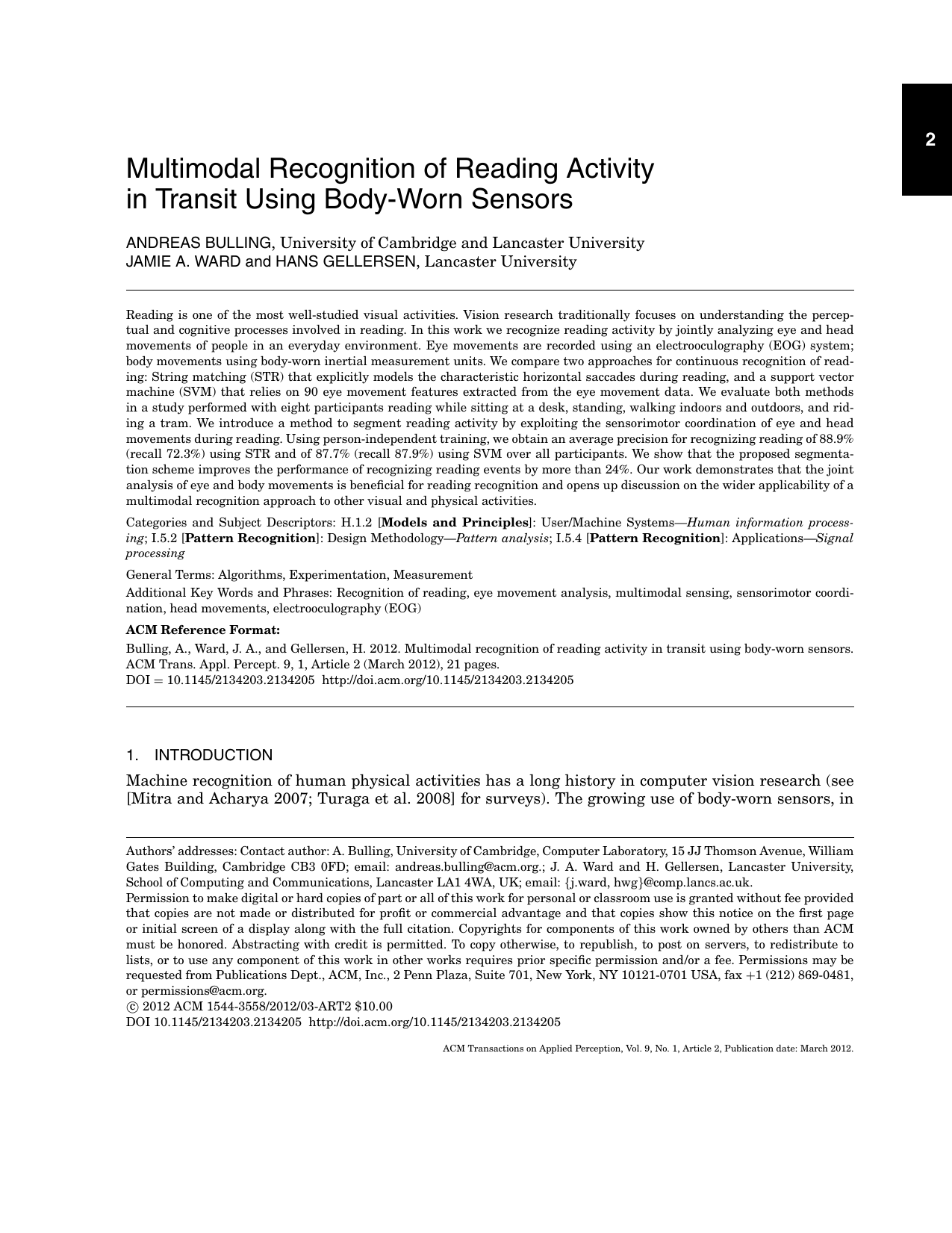 Multimodal Recognition of Reading Activity in Transit Using Body-Worn Sensors