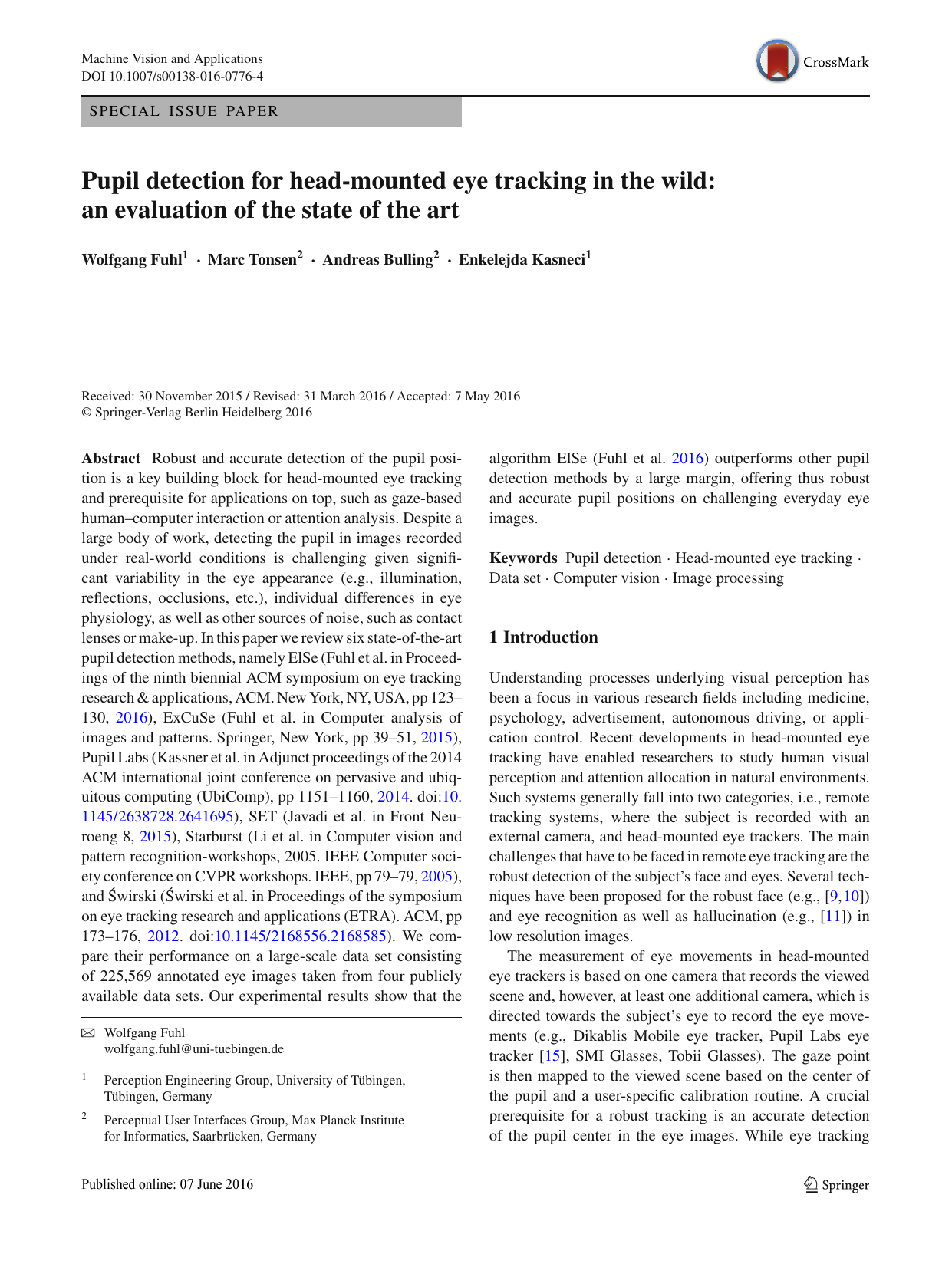 Pupil detection for head-mounted eye tracking in the wild: an evaluation of the state of the art