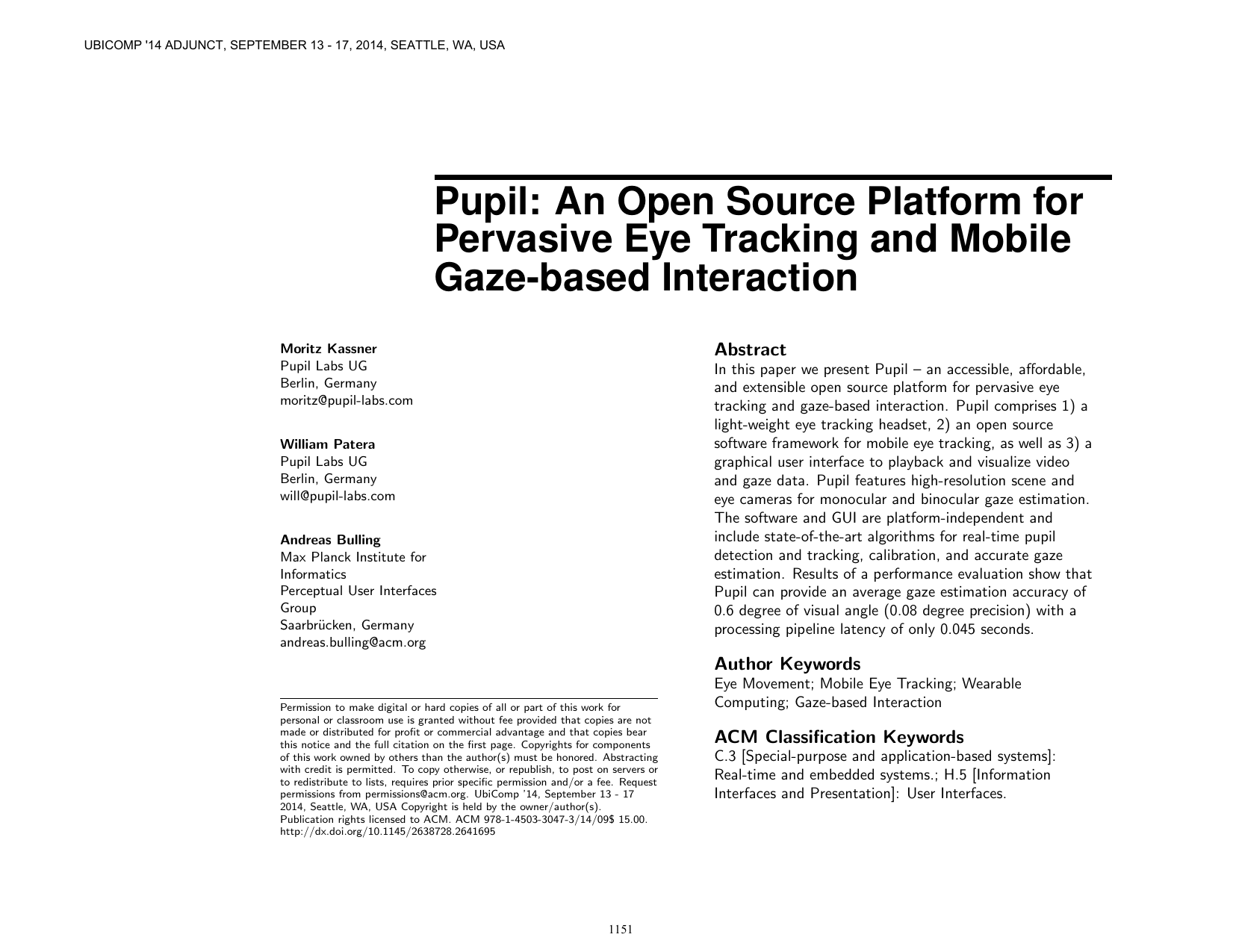 Pupil: an open source platform for pervasive eye tracking and mobile gaze-based interaction