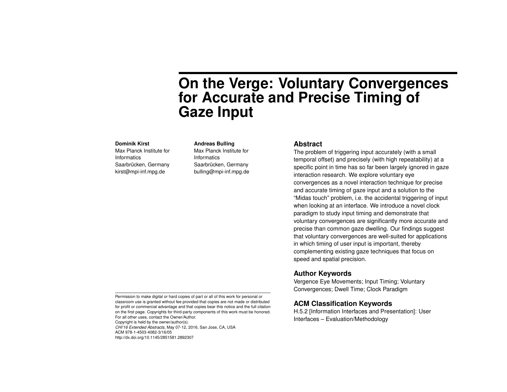 On the Verge: Voluntary Convergences for Accurate and Precise Timing of Gaze Input