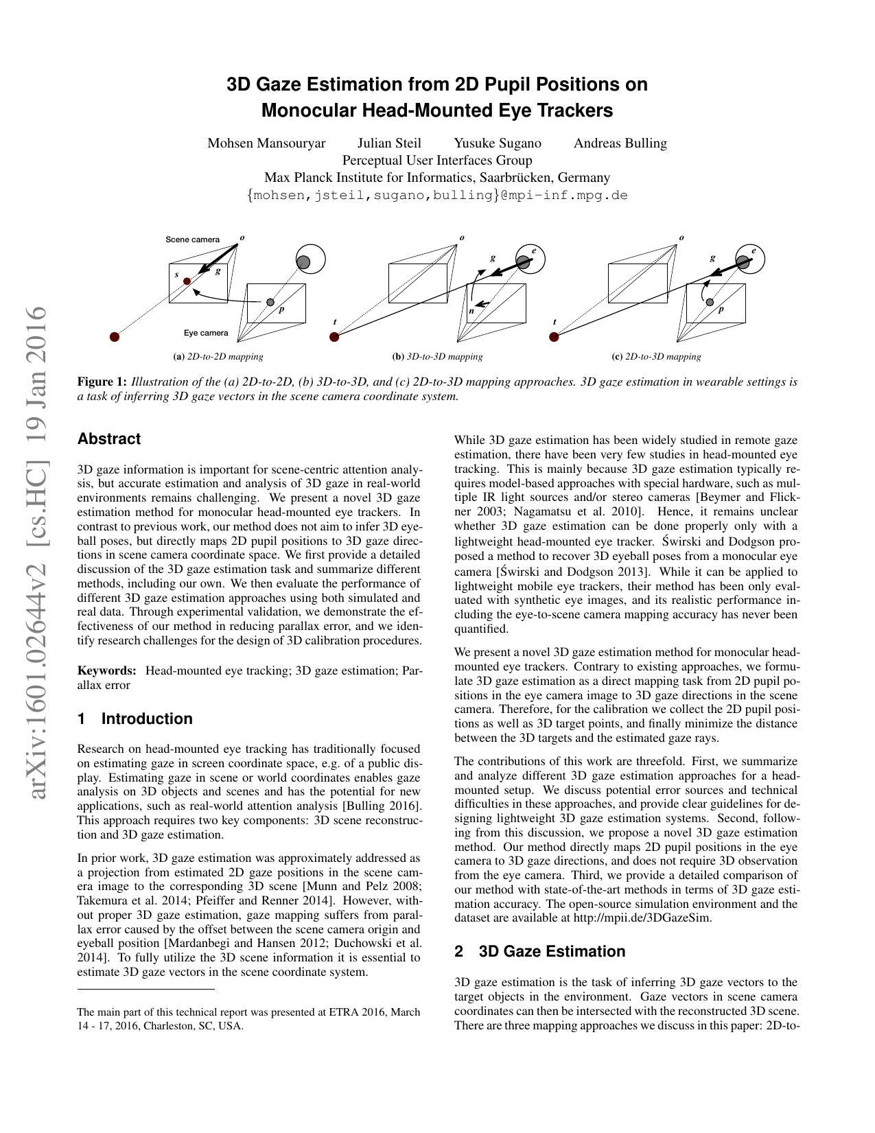 3D Gaze Estimation from 2D Pupil Positions on Monocular Head-Mounted Eye Trackers