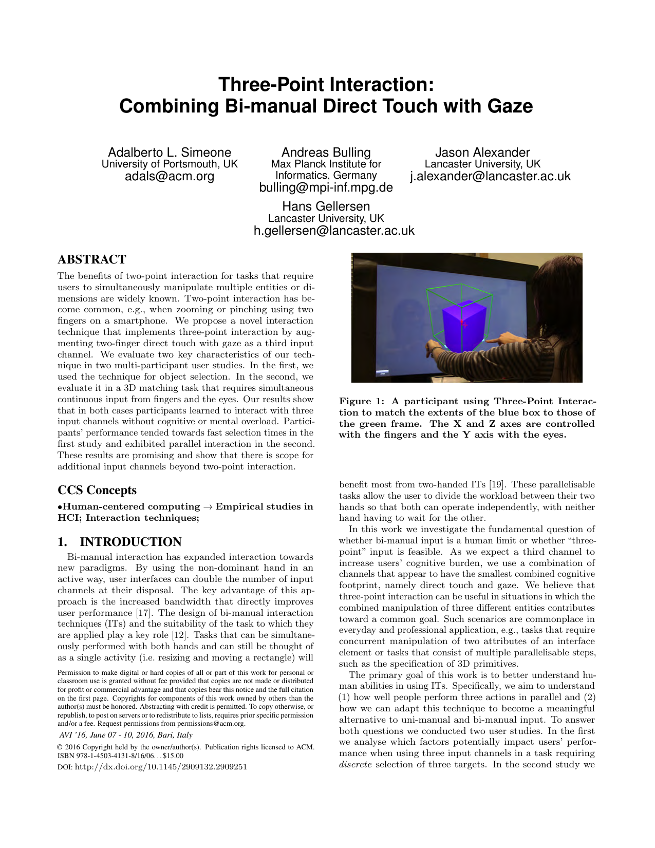 Three-Point Interaction: Combining Bi-manual Direct Touch with Gaze