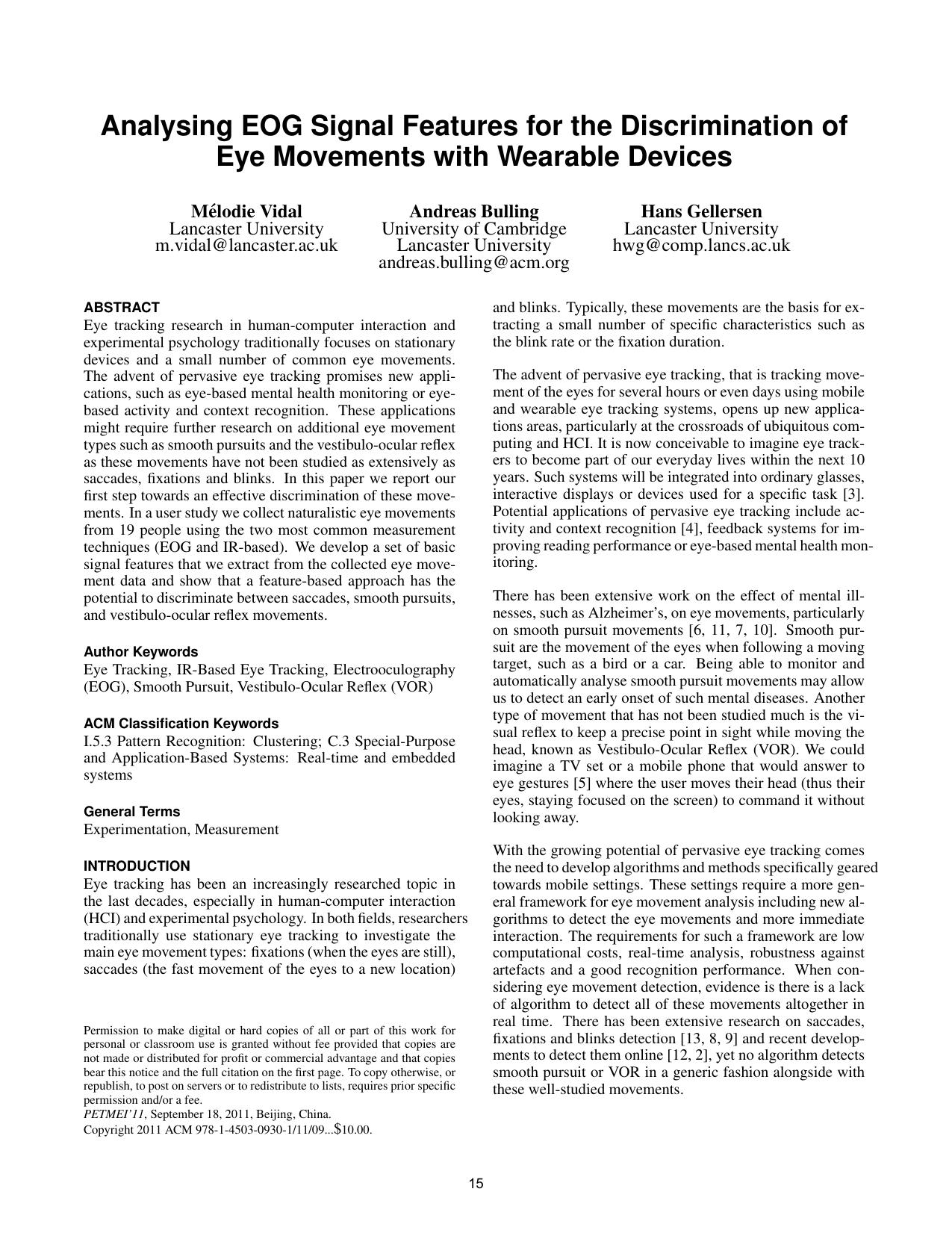 Analysing EOG Signal Features for the Discrimination of Eye Movements with Wearable Devices