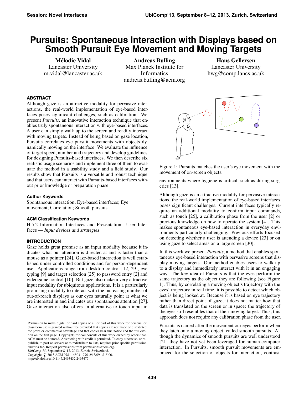 Pursuits: Spontaneous Interaction with Displays based on Smooth Pursuit Eye Movement and Moving Targets