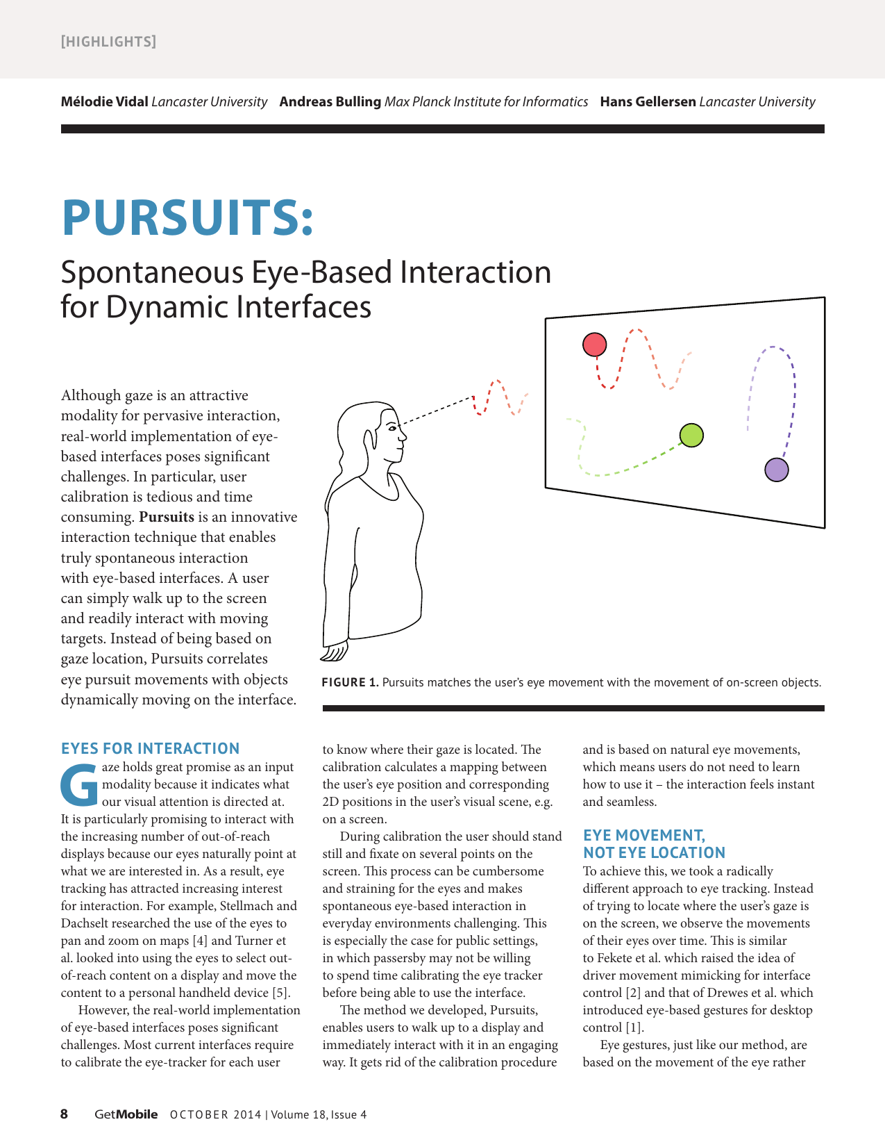 Pursuits: Spontaneous Eye-Based Interaction for Dynamic Interfaces